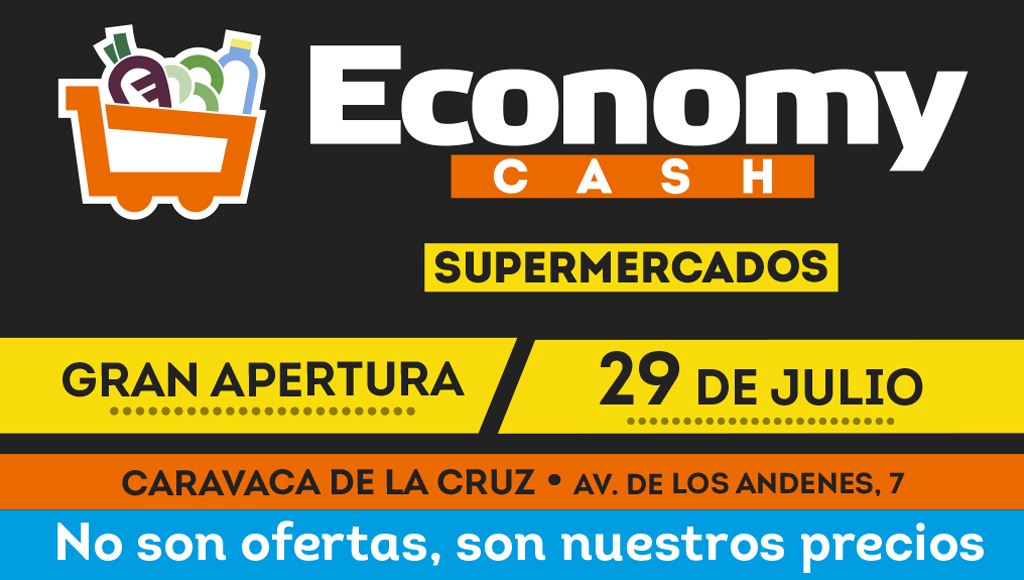 Economy cash Apertura 29 de julio Caravaca